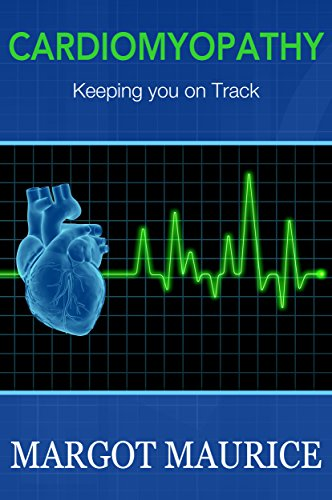 Book: Cardiomyopathy...Keeping you on Track by Margot Maurice