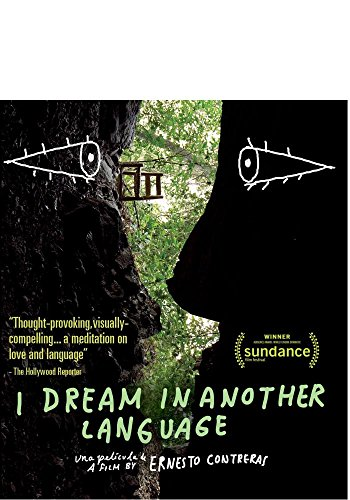 I Dream in Another Language (English Subtitled) [Blu-ray]