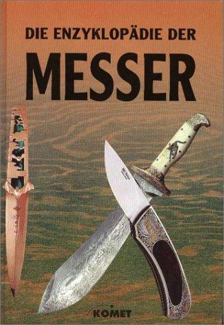Die Enzyklopädie der Messer