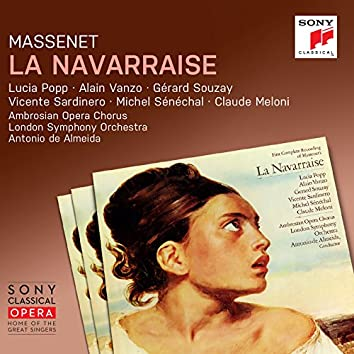 Massenet: La Navarraise ((Remastered))