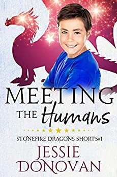 Meeting the Humans (Stonefire Dragons Shorts Book 1) by [Jessie Donovan, Hot Tree Editing]