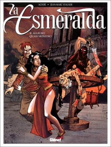 La Esmeralda, tome 2 : Allegro quasi monstro