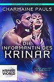 Die Informantin Des Krinar: Ein Roman aus der Welt der Krinar