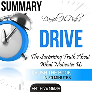 Summary of Daniel H. Pink's 'Drive: The Surprising Truth About What Motivates Us' cover art