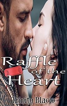 Raffle Of The Heart (Hot Hearts Cafe Book 9) by [Trinity Blacio]