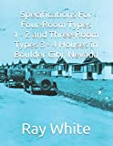 Specifications For Four-Room Types 1 - 2 and Three-Room Types 3 - 4 Houses in Boulder City
