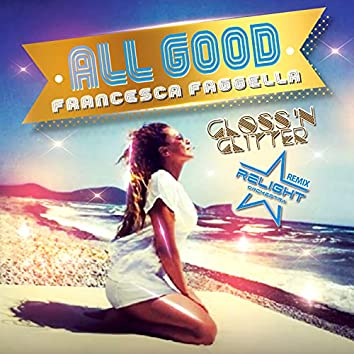 All Good (Relight Orchestra Remix)