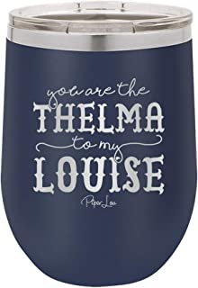PIPER LOU - YOU ARE THE THELMA TO MY LOUISE Stainless Steel Insulated 12 Oz. Wine Cup With Lid- Navy (Premium)