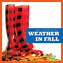 Weather in Fall (Bullfrog Books: What Happens in Fall?)