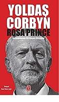Yoldas Corbyn; Beklenmeyen Bir Basari Hikayesi