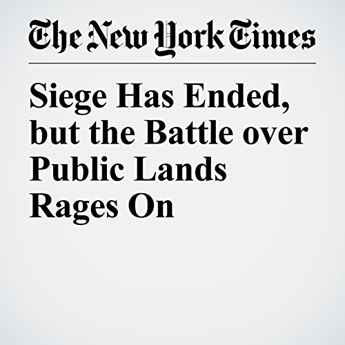 Siege Has Ended, but the Battle over Public Lands Rages On copertina