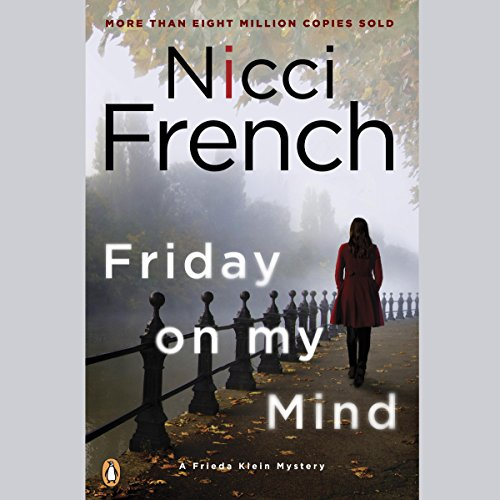 Friday on My Mind Audiobook By Nicci French cover art