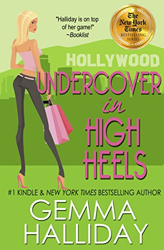 Undercover In High Heels High Heels Mysteries 3 A Funny Romantic Mystery Kindle Edition By Halliday Gemma Romance Kindle Ebooks Amazon Com