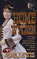 Home in Wylder (The Wylder West)