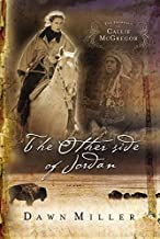 The Other Side of Jordan: The Journal of Callie McGregor series, Book 2 (Journals of Callie McGregor)