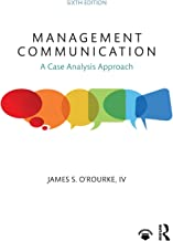 Management Communication: A Case Analysis Approach