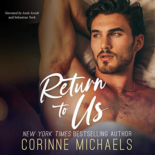 Return to Us Audiobook By Corinne Michaels cover art