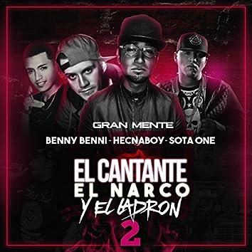 El Cantante el Narco y el Ladron 2 (feat. Benny Benni, Hecnaboy & Sotaone)