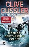 Jäger des gestohlenen Goldes: Ein Fargo-Roman (Die Fargo-Abenteuer, Band 9) - Clive Cussler