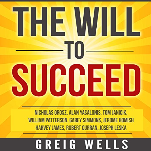 The Will to Succeed audiobook cover art
