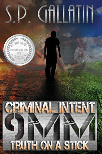 Criminal Intent 9 MM Truth On A Stick by [S.P. Gallatin, Darkmantle Designs]