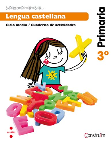 Supercompetentes en... Lengua castellana. 3 Primaria. Construïm. Cuaderno