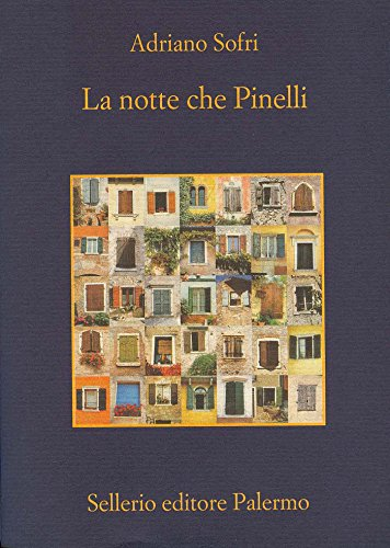 La notte che Pinelli (La memoria Vol. 772)