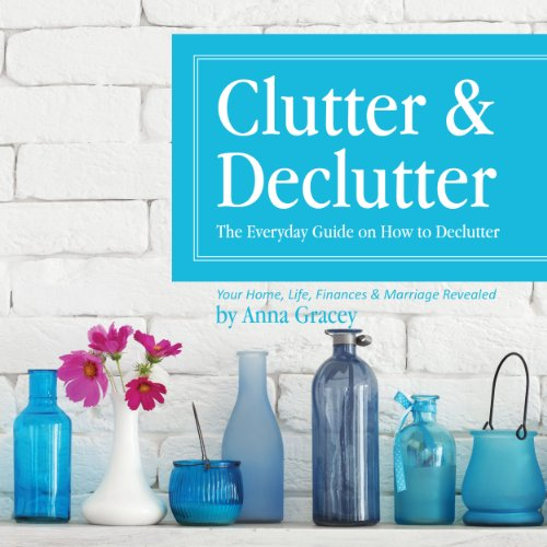 Clutter and Declutter audiobook cover art