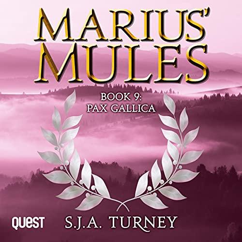 Marius' Mules IX: Pax Gallica cover art