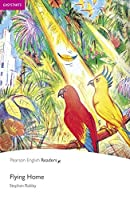 Flying Home CD Pack (Book & CD) (Pearson English Graded Readers)