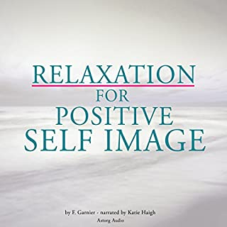 Relaxation for positive self-image cover art