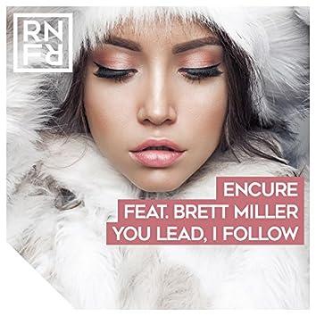 You Lead, I Follow