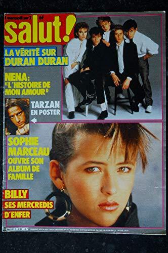 SALUT ! 237 OCTOBRE 1984 COVER SOPHIE MARCEAU SON ALBUM DE FAMILLE 6 PAGES DURAN DURAN QUEEN FREDDIE MERCURY