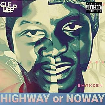 Highway or No Way