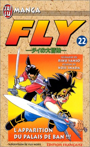 Fly, tome 22 : L'Apparition du palais de Ban...!