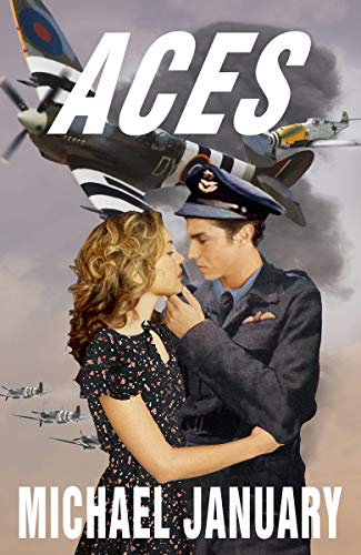Aces: A Novel of Pilots in WWII (English Edition)