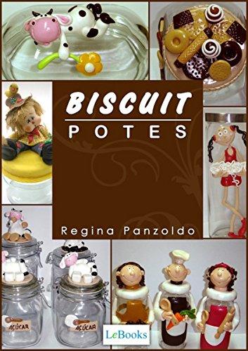Biscuit - potes (Coleção Artesanato) (Portuguese Edition)