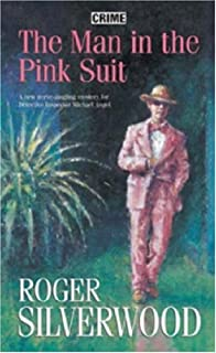 The Man in the Pink Suit (DI Michael Angel)