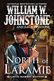 North of Laramie (A Buck Trammel Western Book 1)