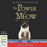 The Dalai Lama's Cat and the Power of Meow - David Michie
