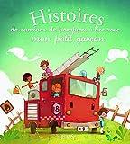 Histoires de camions de pompiers a lire avec mon petit garcon