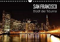San Francisco - Stadt der Traeume (Wandkalender 2022 DIN A4 quer): Einzigartige Aufnahmen der Metropole im Sunshine State Kalifornien. (Monatskalender, 14 Seiten )