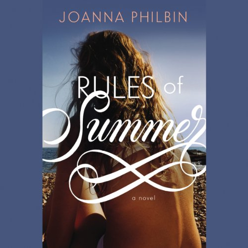 Rules of Summer                   By:                                                                                                                                 Joanna Philbin                               Narrated by:                                                                                                                                 Katie Koster                      Length: 9 hrs and 2 mins     14 ratings     Overall 4.3