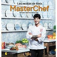 Las recetas de Aleix: Ganador séptima temporada. MasterChef (F. COLECCION)