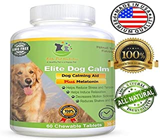 Elite Dog Calm, Advanced All Natural Calming Aid Relaxant for Dogs Relieves Separation Anxiety, Stress Made in USA 60 Chewable Tablets
