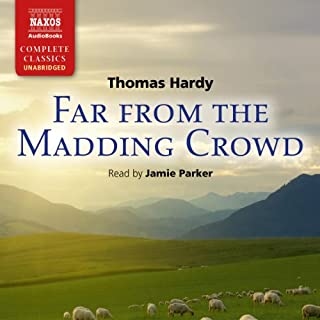 Far From the Madding Crowd                   By:                                                                                                                                 Thomas Hardy                               Narrated by:                                                                                                                                 Jamie Parker                      Length: 14 hrs and 52 mins     171 ratings     Overall 4.7