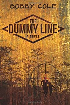 The Dummy Line (A Jake Crosby Thriller Book 1) by [Bobby Cole]