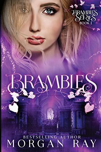 Brambles: YA Paranormal Romance and Sleeping Beauty Adaption (The Bram