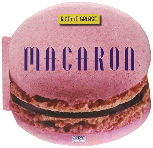 Macaron. Ricette golose