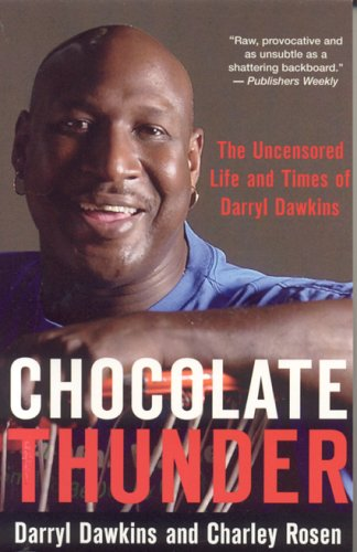 Chocolate Thunder: The Uncensored Life and Times of the NBA's Original Showman